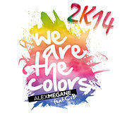 We Are the Colors 2K14 by Alex Megane