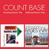 Broadway Basie's Way + Hollywood Basie's Way (Bonus Track Version) by Count Basie