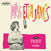 Miss Etta James + Twist with Etta James (Bonus Track Version) by Etta James