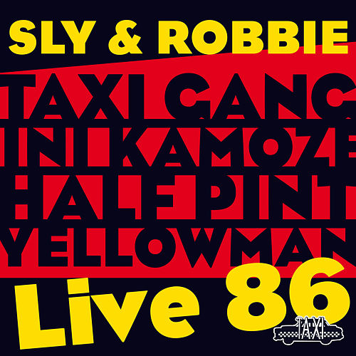 Sly & Robbie = Live 86 by Various Artists