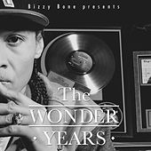 The Wonder Years by Bizzy Bone