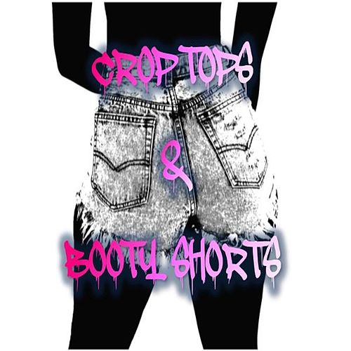 Crop Tops & Booty Shorts by L.A. (Rap)