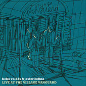 Live At The Village Vanguard (Live) by Bebo Valdes