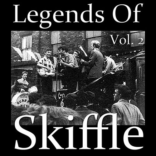 Legends of Skiffle, Vol. 2 by Various Artists