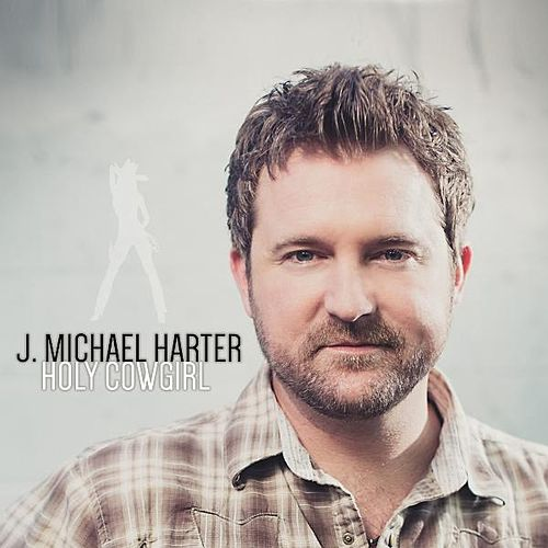 Holy Cowgirl by J. Michael Harter