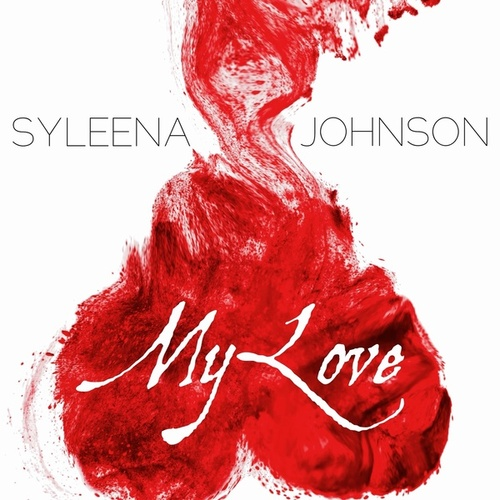 My Love - Single by Syleena Johnson