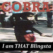 I Am That Blingsta von Cobra