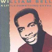 A Little Something Extra by William Bell