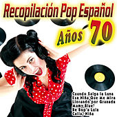 Recopilación Pop Español - Años 70 by Various Artists