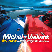 Michel Vaillant (Bande originale du film) by Archive