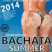 Bachata Summer 2014 - 50 Big Bachata Hits by Various Artists