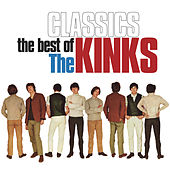 Classics: The Best Of The Kinks von The Kinks