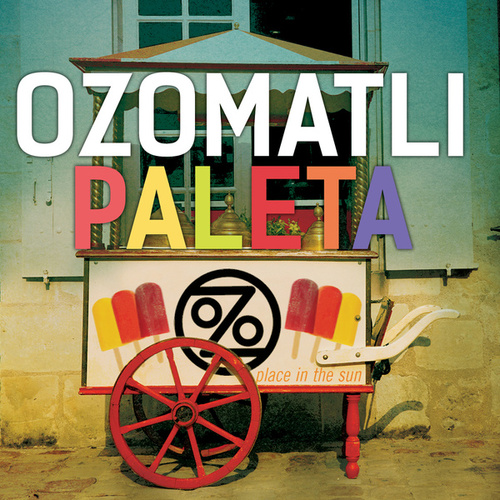 Paleta by Ozomatli
