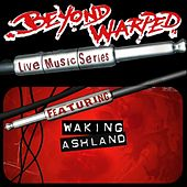 Live Music Series: Waking Ashland by Waking Ashland