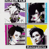 Danceteria by Girls On Film