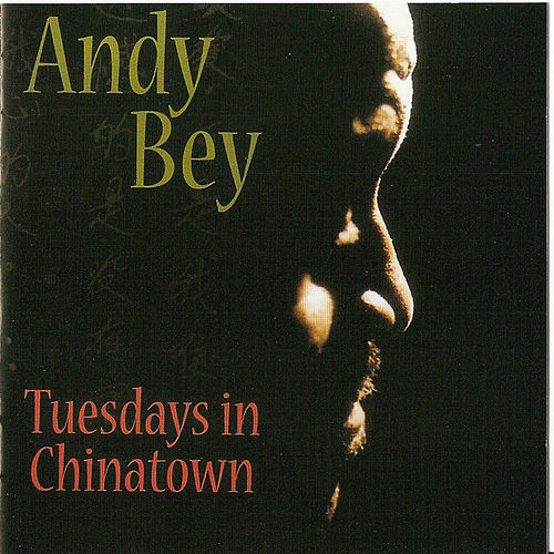 Tuesdays In Chinatown by Andy Bey