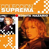 Coleccion Suprema by Ednita Nazario