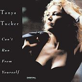 Can't Run From Yourself by Tanya Tucker