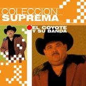 Coleccion Suprema by El Coyote Y Su Banda