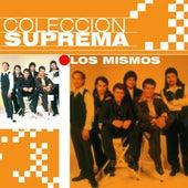 Coleccion Suprema by Los Mismos