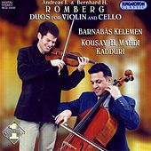 Romberg, A. / Romberg, B.: Duos for Violin and Cello by Barnabas Kelemen