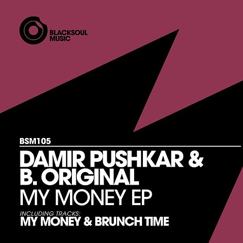 My Money - Single by Damir Pushkar