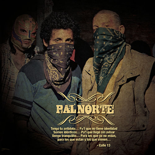 Pa'l Norte by Calle 13