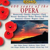400 Years Of The Opera, Vol. 1 by Various Artists