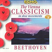 Viennese Classicism In Slow Movements, Vol. 3: Beethoven by Various Artists