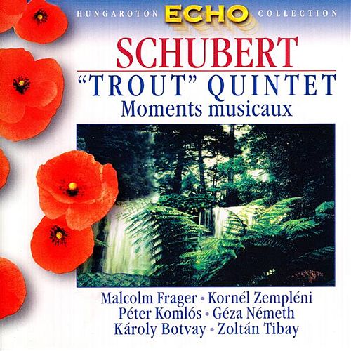 Schubert: Piano Quintet in A Major, 'Trout' / 6 Moments Musicaux, D. 780 by Various Artists