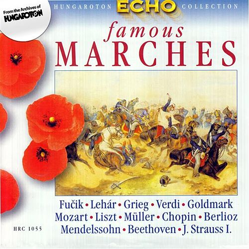 Famous Marches by Various Artists