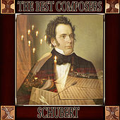 Franz Schubert: The Best Composers by Orquesta Lírica de Barcelona