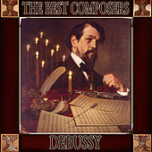 Claude Debussy: The Best Composers by Orquesta Lírica de Barcelona