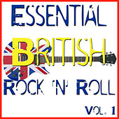 Essential British Rock 'n' Roll, Vol. 1 by Various Artists