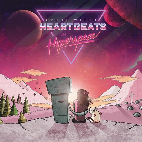 Heartbeats in Hyperspace by Crunk Witch