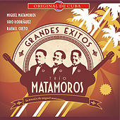 Grandes éxitos del Trío Matamoros (Volumen 2) by Various Artists