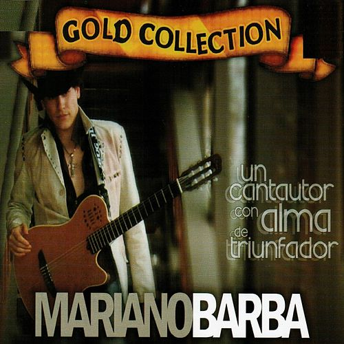Gold Collection Volumen 2 by Mariano Barba