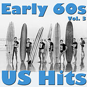 Early 60s US Hits, Vol. 3 by Various Artists