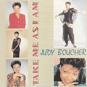 Take Me as I Am by Judy Boucher