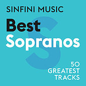 Sinfini Music: Best Sopranos by Various Artists
