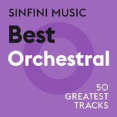 Sinfini Music: Best Orchestral by Various Artists