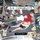 Chandelier Remixes by Sia