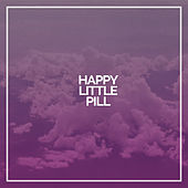 Happy Little Pill by Troye Sivan