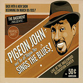 Sings The Blues! von Pigeon John