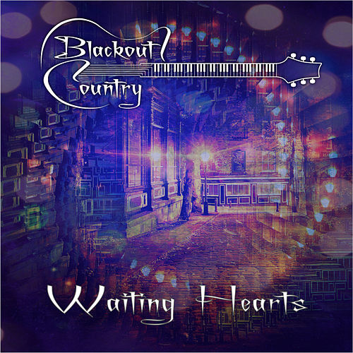 Waiting Hearts von Blackout Country