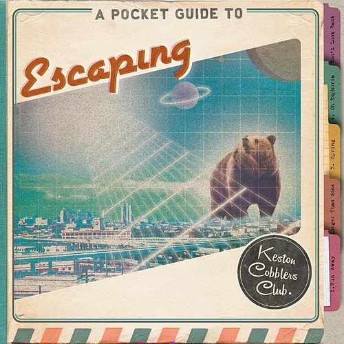A Pocket Guide to Escaping (EP) by Keston Cobblers Club