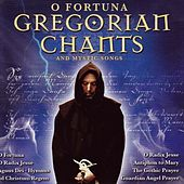 O Fortuna (Gregorian Chants And Mystic Songs) by Various Artists