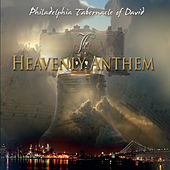 The Heavenly Anthem by Philadelphia Tabernacle Of David
