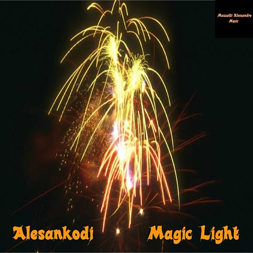 Magic Light - EP by Alesankodj (1)