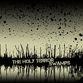 Swamps - EP by Holy Terror